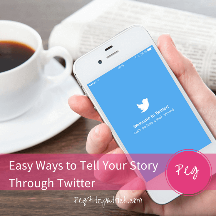 Easy Ways to Tell Your Story Through Twitter