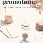 Podcast Promotion: 7 Smart Ways to Improve Your Social Sharing