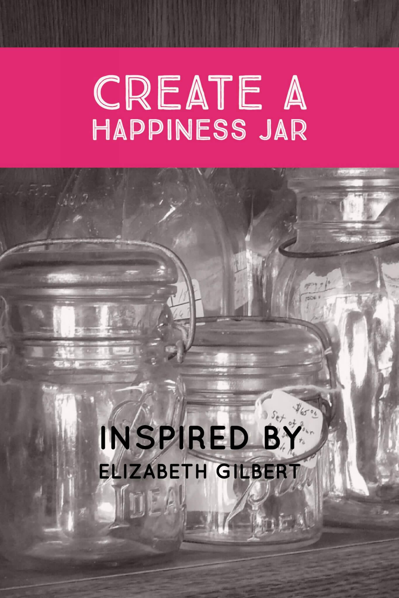 Create a happiness jar