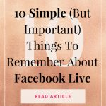10 Simple (But Important) Things To Remember About Facebook Live