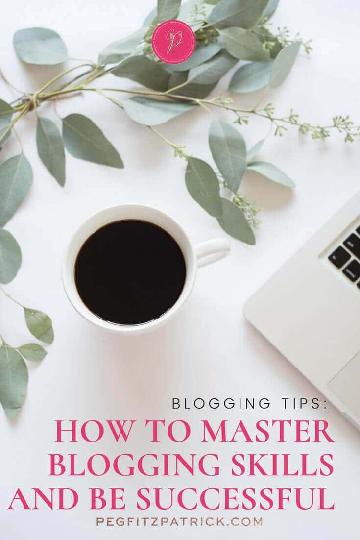 How to Master Blogging Skills And Be Successful