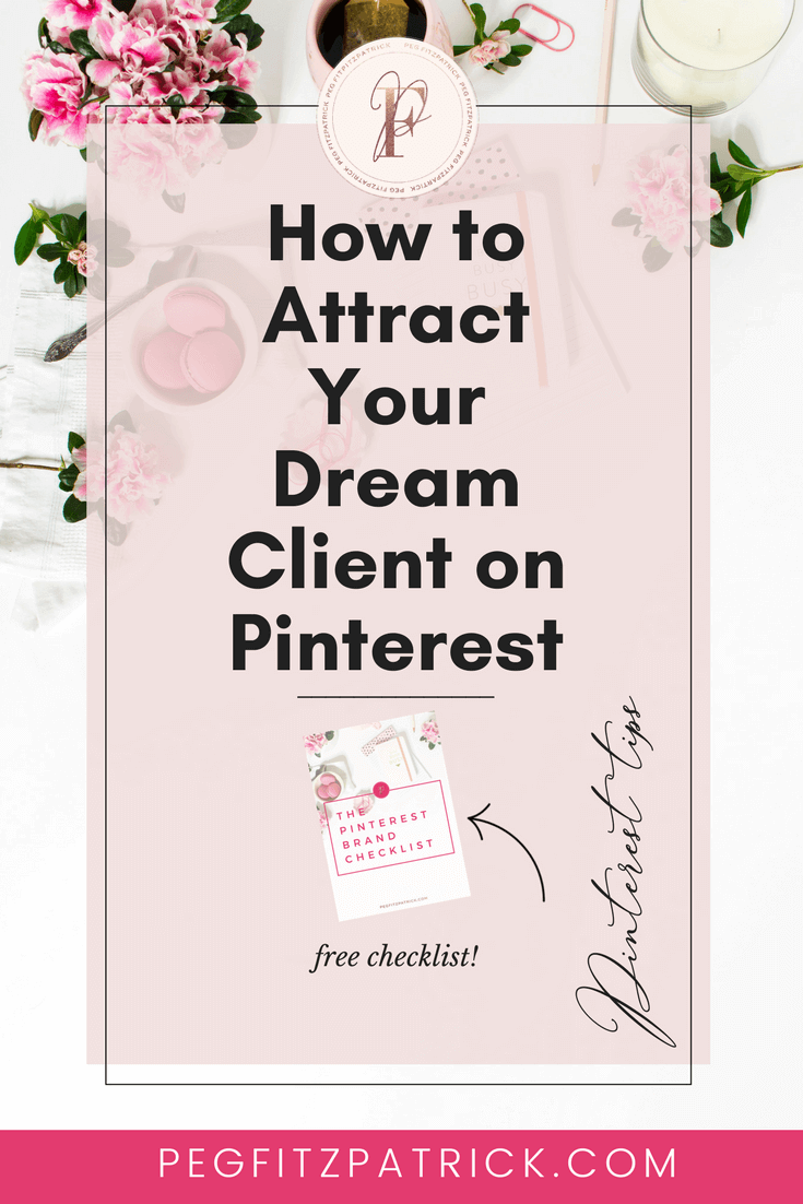 The Pinterest Brand Checklist from Pinterest Expert Peg Fitzpatrick