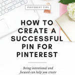How to Create a Successful Pin for Pinterest