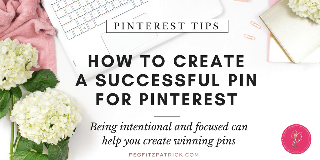 How to Create a Successful Pin for Pinterest - https