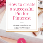 How to create a successful Pinterest pin