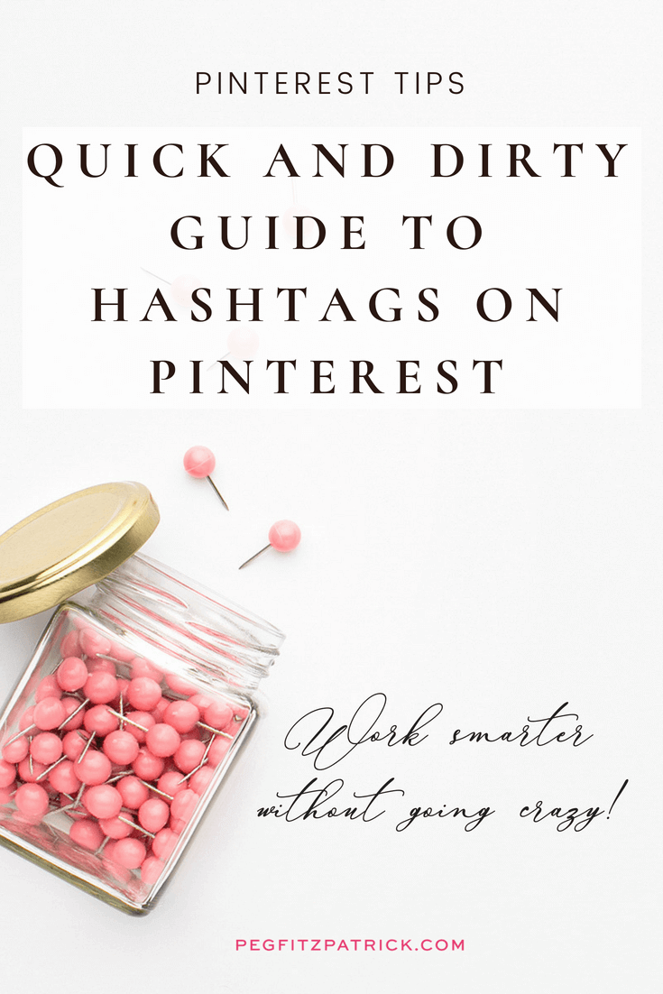Quick and Dirty Guide to Hashtags on Pinterest